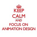 Keep calm and focus on Animation Design T-Shirt