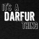 Its A Darfur Thing T-Shirt