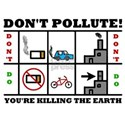 Don't Pollute White T-Shirt