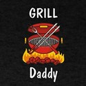 Funny Barbecue Shirt Grill daddy T-Shirt