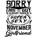This Guy Is Taken By A Super Sexy November Girlfri