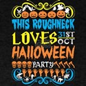 This Roughneck Loves 31st Oct Halloween Pa T-Shirt