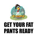 Get Your Fat Pants Ready Thanksgiving Turkey T-Shi