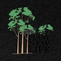 Plant New Life T-Shirt