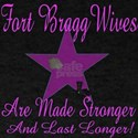 fort bragg wives are mde stro T-Shirt