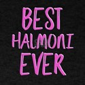 Best halmoni ever T-Shirt