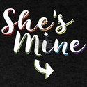 She's Mine - Gay Pride T-Shirt