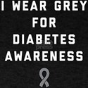 I Wear Grey For Diabetes Awareness T-Shirt