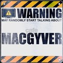 Warning: MacGyver T-Shirt