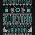 Weekend Forecast Quilting T Shirt T-Shirt