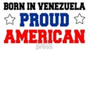 Born In Venezuela Proud American T-Shirt