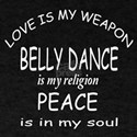 Belly dance Is My Religion T-Shirt