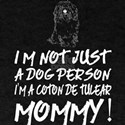 Im Not Just Dog Person Im Coton De Tulear T-Shirt