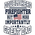 Firefighter Dad Gift T-Shirt