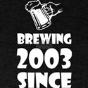 Brewing Since 2003 Beer Fathers Day Gift T-Shirt
