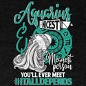 The Nicest And Meanest Aquarius T Shirt T-Shirt