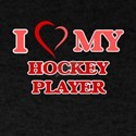 I love my Hockey Player T-Shirt