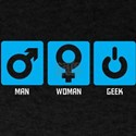 Man / Woman / Geek T-Shirt