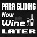 Para Gliding Now Wine Later T-Shirt