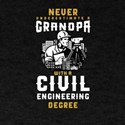 Civil Engineering Grandpa Grandfather Neve T-Shirt