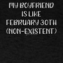 Valentine My Boyfriend is Like Feb 30 None T-Shirt