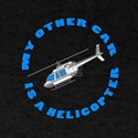 My Other Car is a Helicopter T-Shirt