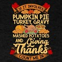 Thanksgiving Feast Pumpkin Pie Turkey Grav T-Shirt