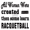 All Women Created Equal the Shirt