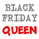 Black Friday Queen T-Shirt