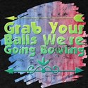 Grab Your Balls We're Grab Your Balls We' T-Shirt