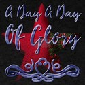 A Day A Day A Day A Day Of Glory T-Shirt