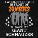 Push You In Front Zombies to save my Gian T-Shirt