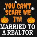 Can't scare me I'm Married to a Re T-Shirt