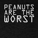 Peanut Allergy School Peanuts Are The Wors T-Shirt