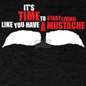 Like You Have A Mustache T-Shirt