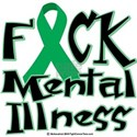 Fuck Mental Illness White T-Shirt