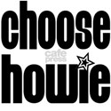 Choose Howie! White T-Shirt