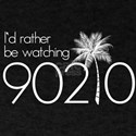 Id rather be watching 90210 T-Shirt