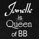Janelle is Queen Black T-Shirt