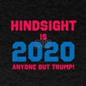 Hindsight is 2020 T-Shirt