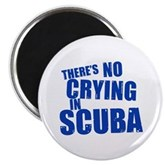 No Crying in Scuba Magnet
