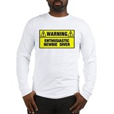 Warning: Newbie Diver Long Sleeve T-Shirt